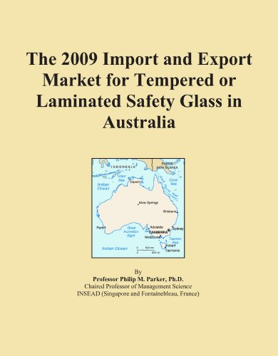 the-2009-import-and-export-market-for-tempered-or-laminated-safety-glass-in-australia