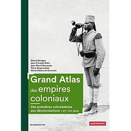 Grand Atlas des empires coloniaux (Atlas Mémoires)