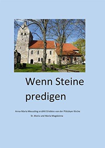 Wenn Steine predigen: Anna-Maria Meussling erzählt Erlebtes von der Plötzkyer Kirche
