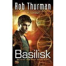 [ [ [ Basilisk [ BASILISK BY Thurman, Rob ( Author ) Aug-02-2011[ BASILISK [ BASILISK BY THURMAN, ROB ( AUTHOR ) AUG-02-2011 ] By Thurman, Rob ( Author )Aug-02-2011 Quality Paper