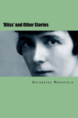 'Bliss' and Other Stories