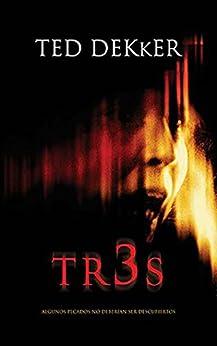 Tr3s: Hay pecados que sería mejor no descubrir (Nelson Pocket: Ficcion; Suspense) de [Dekker, Ted]