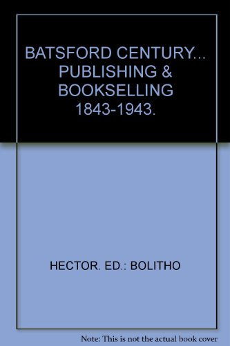 BATSFORD CENTURY... PUBLISHING & BOOKSELLING 1843-1943.