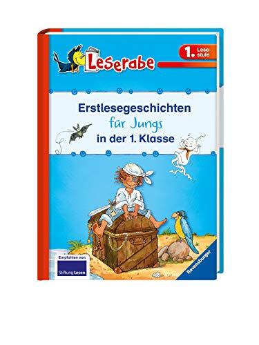 Leserabe - Sonderausgaben: Erstlesegeschichten für Jungs in der 1. Klasse (HC - Leserabe - Sonderausgabe)