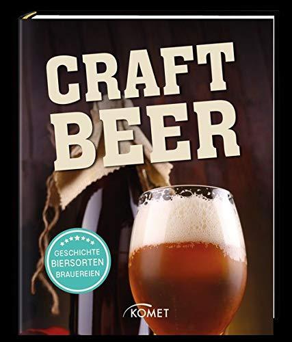 Craft-Bier: Geschichte, Herstellung, Brauereien