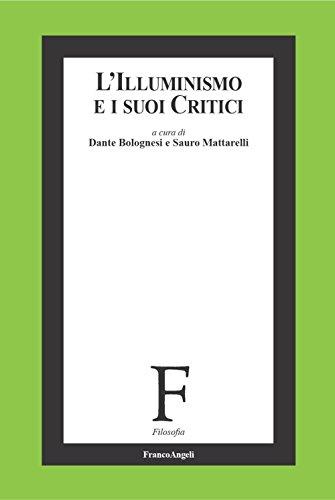 L'illuminismo e i suoi critici (Filosofia)