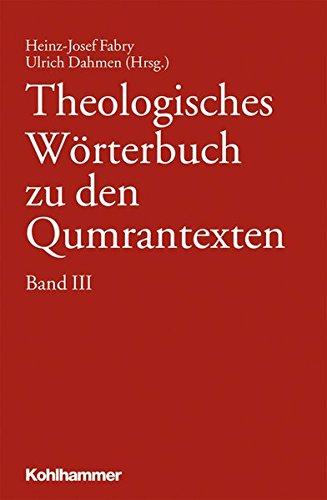 Theologisches Wörterbuch zu den Qumrantexten. Band ()