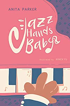 Jazz Hands Baby por Anita Parker epub