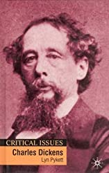 Charles Dickens (Critical Issues) by Lyn Pykett (2002-06-27)