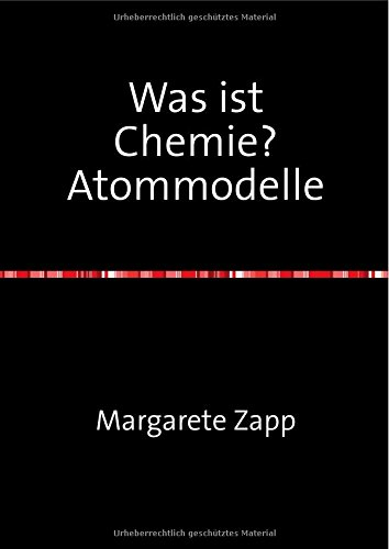 Was ist Chemie? Atommodelle