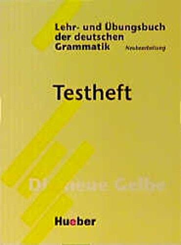 Grammatica tedesca con esercizi. Testheft. Per le Scuole superiori