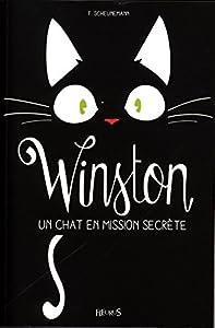 """Afficher """"Winston n° 1<br /> Un chat en mission secrète"""""""