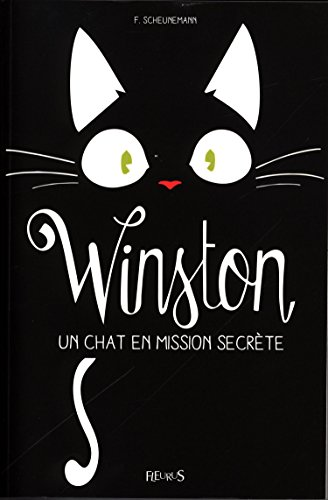 Winston (1) : Un chat en mission secrète