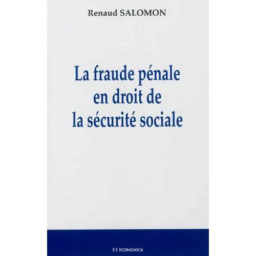 Fraude pénale en droit de la sécurité sociale (La)