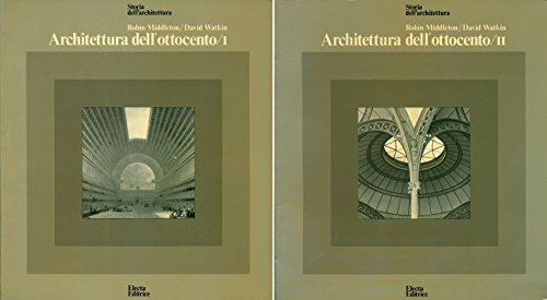 Architettura dell'ottocento. Volumi I-II