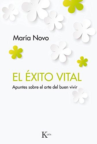 EL ÉXITO VITAL por María Novo
