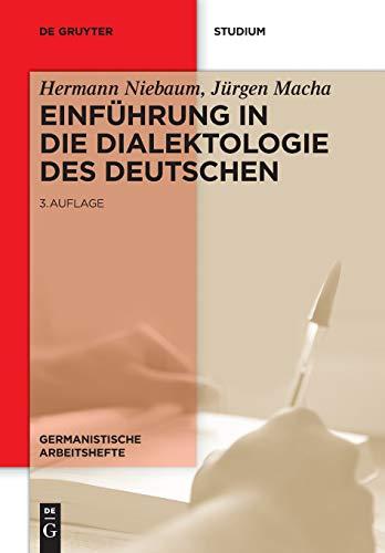 Einführung in die Dialektologie des Deutschen (Germanistische Arbeitshefte, Band 37)