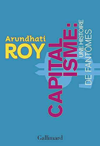 Capitalisme. Une histoire de fantômes (HORS SERIE CONN) par Arundhati Roy