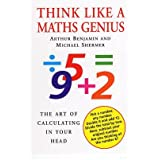 Think Like a Maths Genius: The Art of Calculating in Your Head (Paperback) - Common