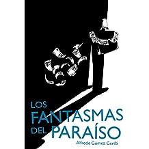 Los fantasmas del paraíso (Best Seller (sm))