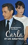 Carla et les ambitieux (essai, témoignage t. 161)