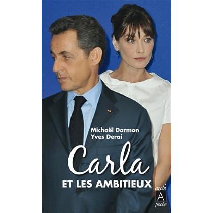 Carla et les ambitieux (Récits, témoignages t. 161)