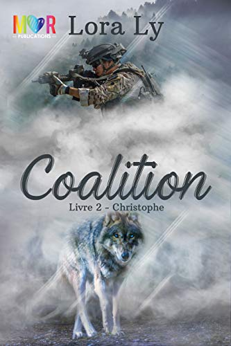 Christophe: Coalition, tome 2 - Lora Ly et Virginie Wernert (2018) sur Bookys