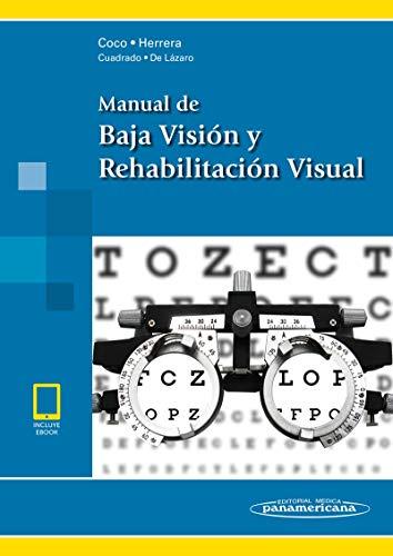 Manual de Baja Visión y Rehabilitación Visual (incluye eBook)