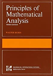 The Principles of Mathematical Analysis (International Series in Pure & Applied Mathematics) by Walter Rudin (1976-12-23)