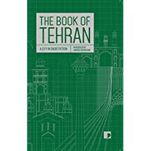 The Book of Tehran (Reading the City)