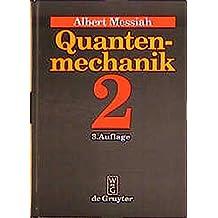 Quantenmechanik, Bd.2