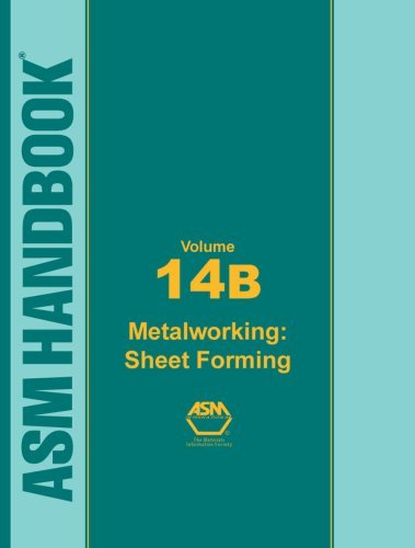 asm-handbook-volume-14b-metal-working-sheet-forming-asm-handbook-by-s-l-semiatin-2006-08-31