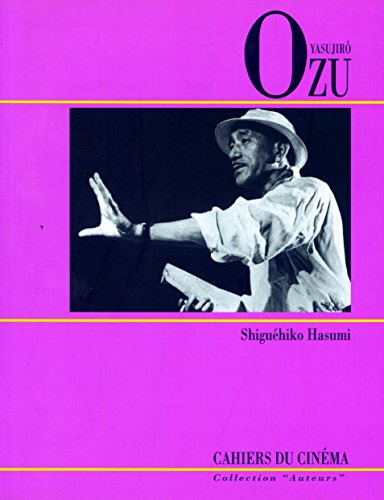 Yasujirô Ozu par Shiguéhiko Hasumi