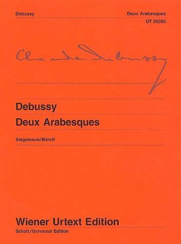 Debussy: Deux Arabesques (Wiener Urtext) for Piano Solo