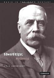 Edward Elgar, Modernist (Music in the Twentieth Century)