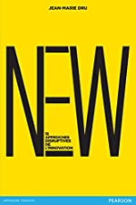 New: 15 approches disruptives de l'innovation de Jean-Marie Dru