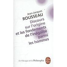 Discours sur l'origine et les fondements de l'inégalité parmi les hommes, précédé de Discours sur les sciences et les arts