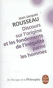 """Afficher """"Discours sur l'origine et les fondements de l'inégalité parmi les hommes"""""""