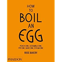 How to Boil an Egg Etc
