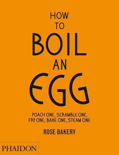How To Boil An Egg. Poach One, Scramble One, Fry One, Bake One, Steam One