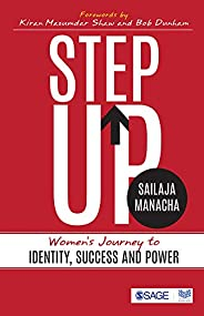 Step Up: Women's Journey to Identity, Success and Power