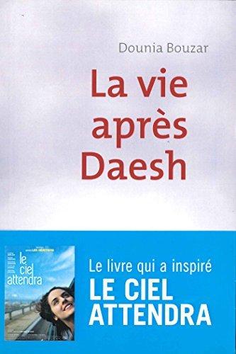 La vie après Daesh par Dounia Bouzar