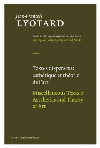 Miscellaneous Texts,: Aesthetics and Theory of Art