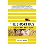 [ THE SHORT BUS: A JOURNEY BEYOND NORMAL ] by Mooney, Jonathan ( Author) May-2008 [ Paperback ]