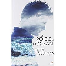 Le poids de l'océan: Le poids de l'océan, T1