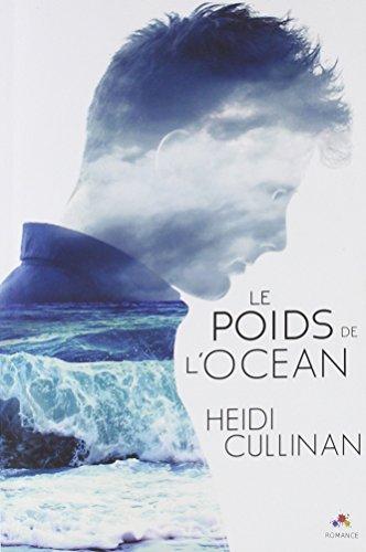Le poids de l'océan par Heidi Cullinan