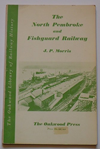 north-pembroke-and-fishguard-railway-library-of-railway-history