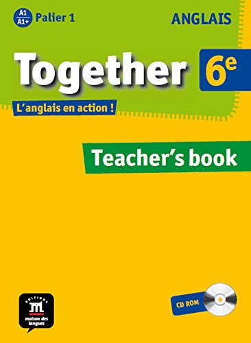 Anglais 6e Together : Teacher's book (1Cédérom)