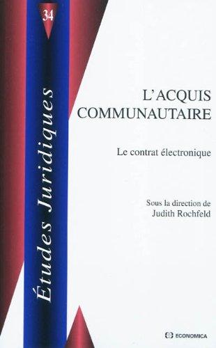 L'acquis communautaire : Le contrat lectronique