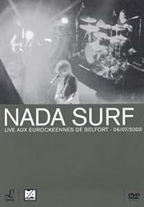 Nada Surf : Live au Eurockéennes, Belfort (06/07/2003)